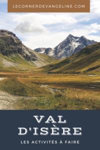 que faire pendant des vacances d'été à Val d'Isère