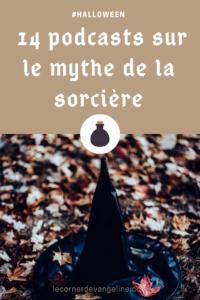 14 podcasts sur les sorcières Le Corner d'Evangeline